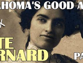 Kate Barnard - Oklahoma's Good Angel (Part 1) - Podcast