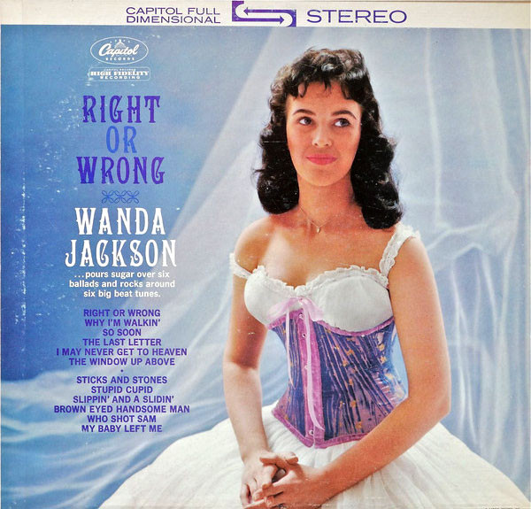 Right or Wrong - Wanda Jackson