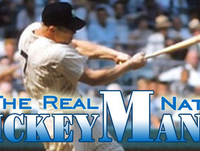 Mickey Mantle – The Real Natural