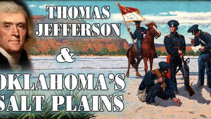 Thomas Jefferson & Oklahoma's Salt Plains - Podcast