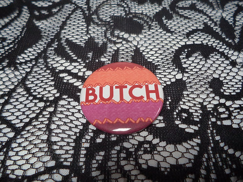 Butch Lesbian Button