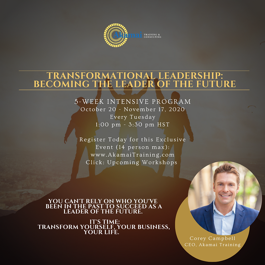 Transformational Leadership (5-Week Intensive Program) - Becoming the Leader of the Future