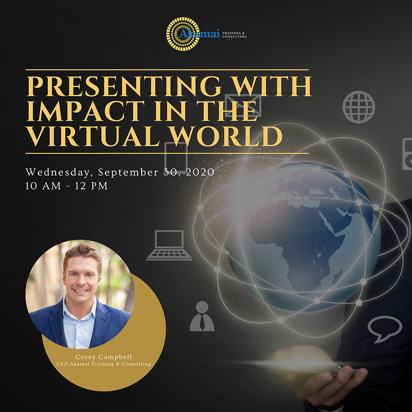 IMPACT PROGRAM: Presenting with Impact in the Virtual World Sept 30