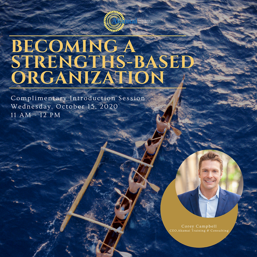 Complimentary Information Session: Becoming a Strengths-Based Organization