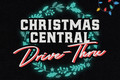 Christmas Central: A Drive-Thru Lights Experience