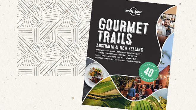 40 Perfect Culinary Weekends in Australia (And NZ)