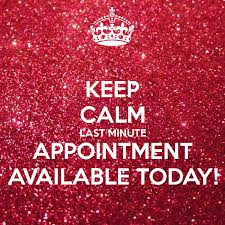 APPOINTMENT AVAILABLE