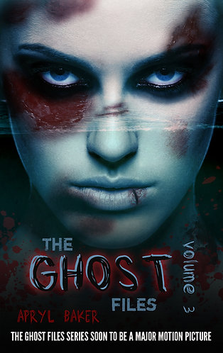 The Ghost Files Volume 3