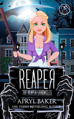 Reaper (The Reaper Chronicles 1)