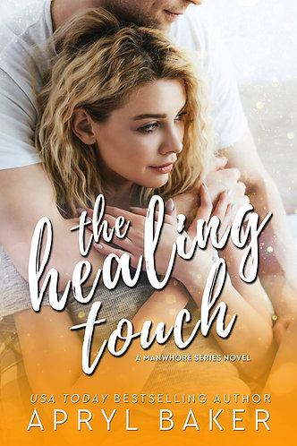 The Healing Touch Anniversary Edition