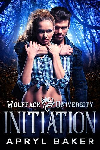 INITIATION (WOLFPACK UNIVERSITY #1)