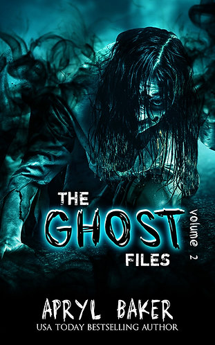 The Ghost Files Volume 2