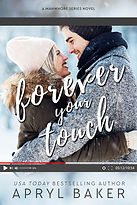 FOREVER YOUR TOUCH BY APRYL BAKER