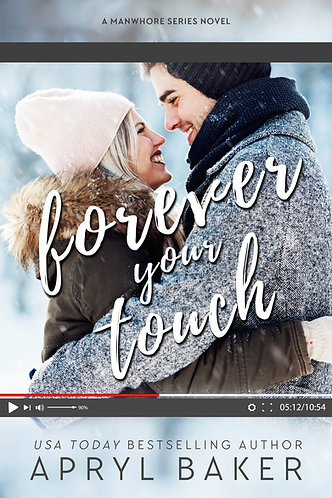 Forever Your Touch Anniversary Edition
