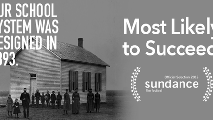 Most Likely to Succeed: film screening and teacher workshop