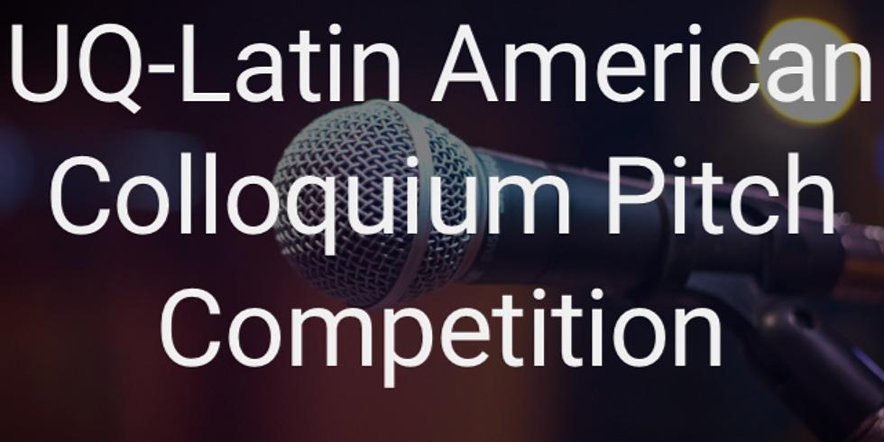 UQ-Latin American Colloquium Pitch Competition