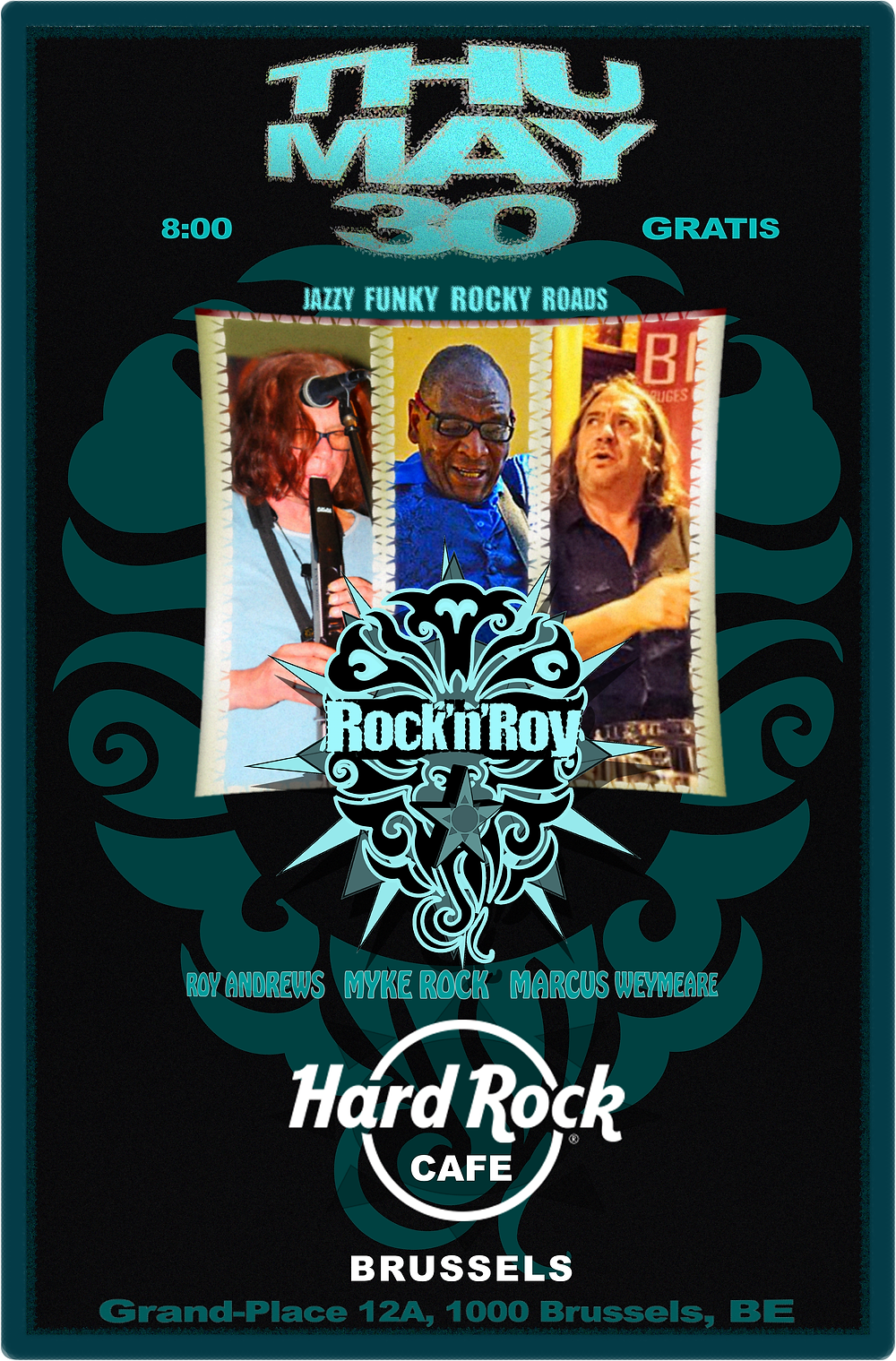 Rock'n'Roy @ Hard Rock Cafe Brussels May 30