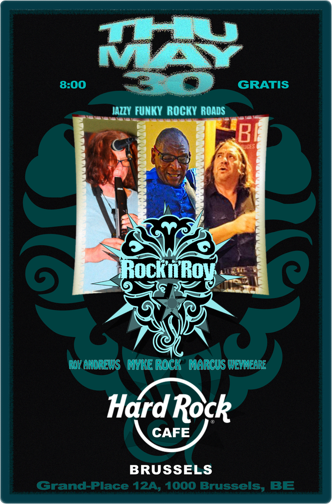 Rock'n'Roy -In Concert- @ Hard Rock Cafe Brussels - Thu May 30!