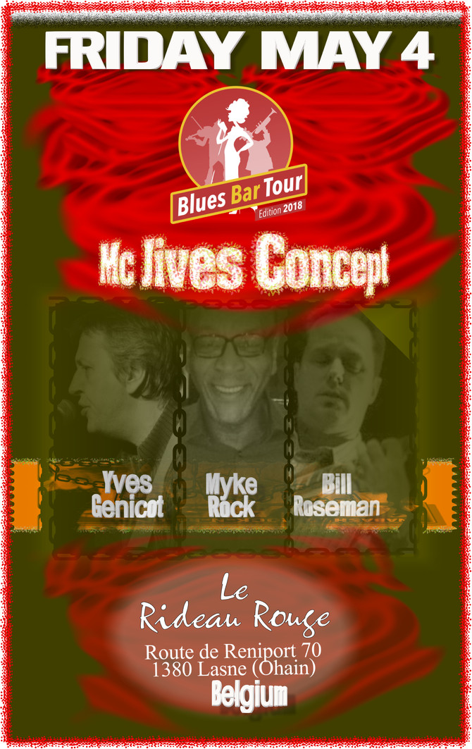SHOW (5-4-18): Blues Bar Tour 2018; Yves Genicot, Myke Rock, Bill Roseman!