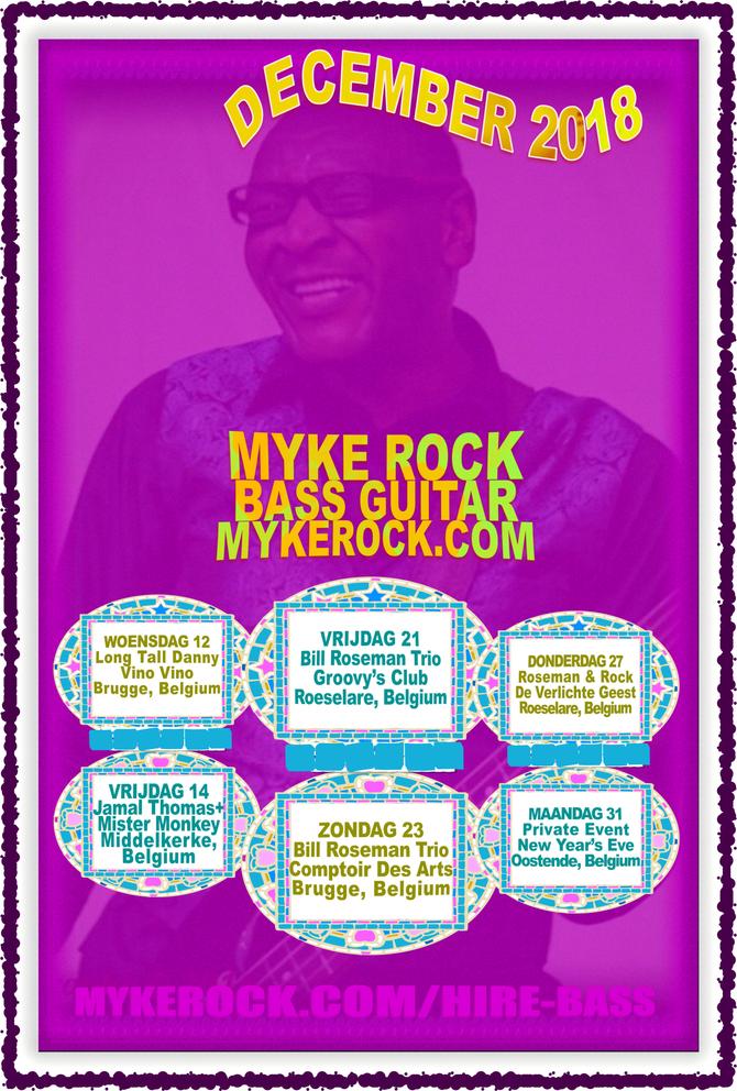 Myke Rock plays 6 Shows in Belgium in December 2018: 12, 14, 21, 23, 27, 31