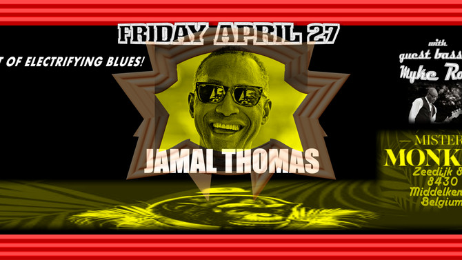 SHOW (4-27-18): Jamal Thomas -Drummer, Vox- (Ex-SOS Band, Maceo Parker) w/ Myke Rock!