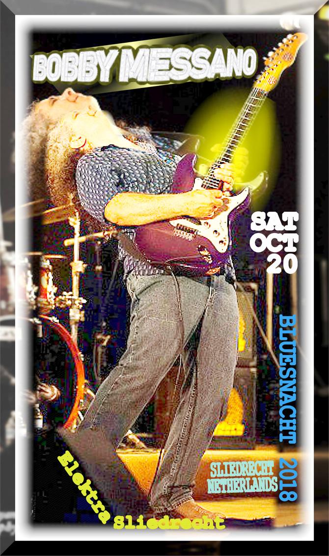 Saturday, October 20: Bobby Messano Europe Tour -with Myke Rock & Koen Mertens- headlines Bluesn