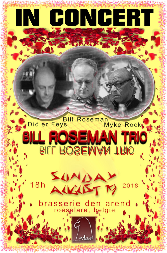 CONCERT: Bill Roseman Trio (Roseman, Myke Rock, Didier Feys) break out Super Charged Blues+ for Augu