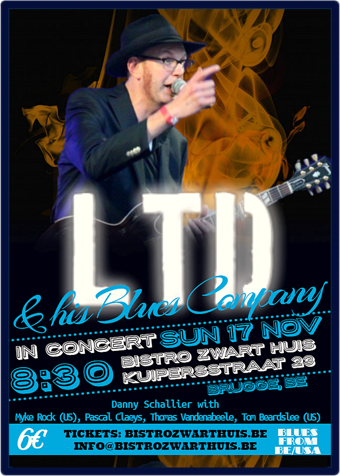 SUN 17 NOV: LTD & his Blues Company give a concert in Brugge at Bistro Zwarthuis!