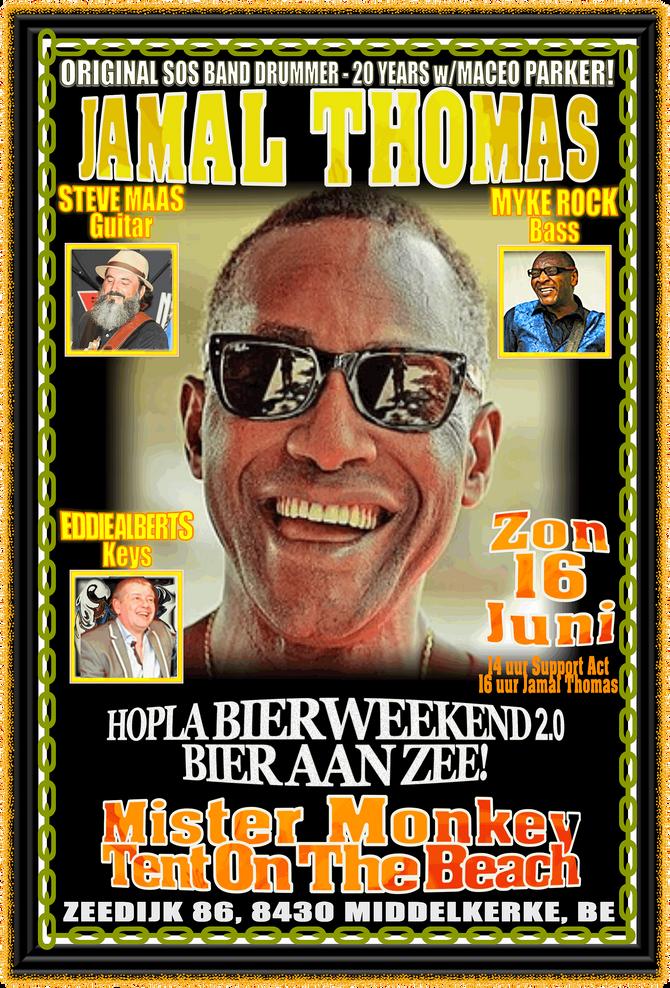 SUN JUNE 16: Top Drummer & Recording Artist JAMAL THOMAS @ Hopla Bierweekend 2.0 - Bier aan Zee!