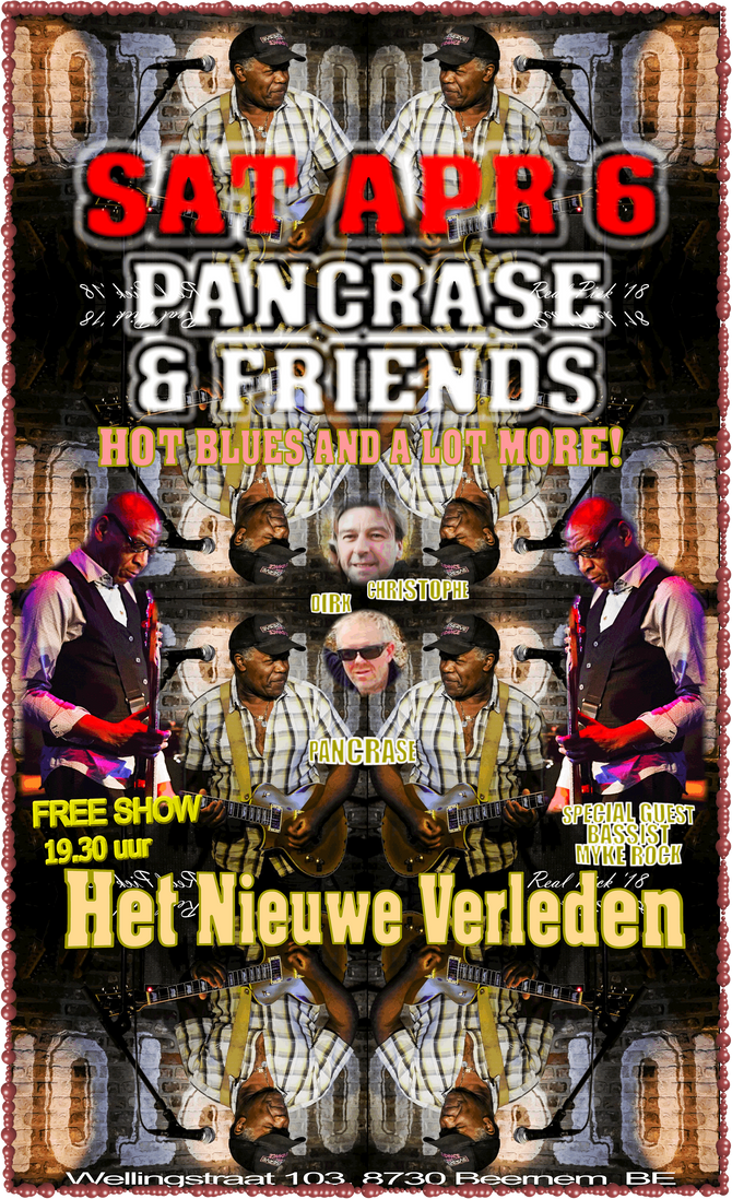 Saturday April 6: FREE CONCERT: Pancrase & Friends w/ Guest Bassist Myke Rock @ Het Nieuw Verled
