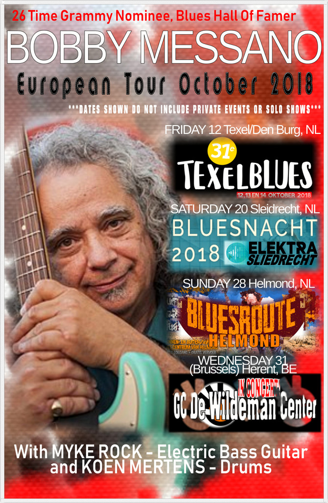 26 Time Grammy Nominee, Blues Hall Of Famer BOBBY MESSANO begins Europe Tour October 12!