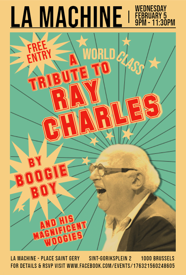 Boogie Boy Tribute to Ray Charles with Myke Rock at La Machine in Brussels Feb 5!