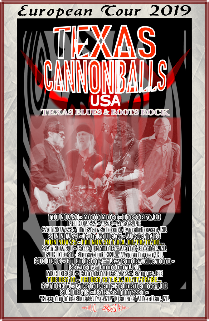 Texas Cannonballs (USA) European Tour, Nov/Dec 2019 - Current Dates