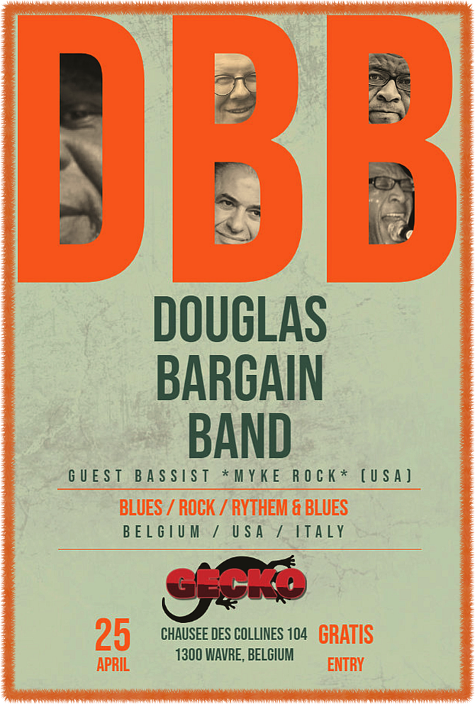 Douglas Bargain Band plays Gecko Bar in Wavre, BE with Guest Bassist Myke Rock - 25 APR 2020!