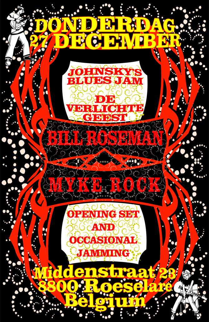 Myke Rock & Bill Roseman Open Johnsky's Blues Jam @ De Verlichte Geest, Roeselare - 27 Decem