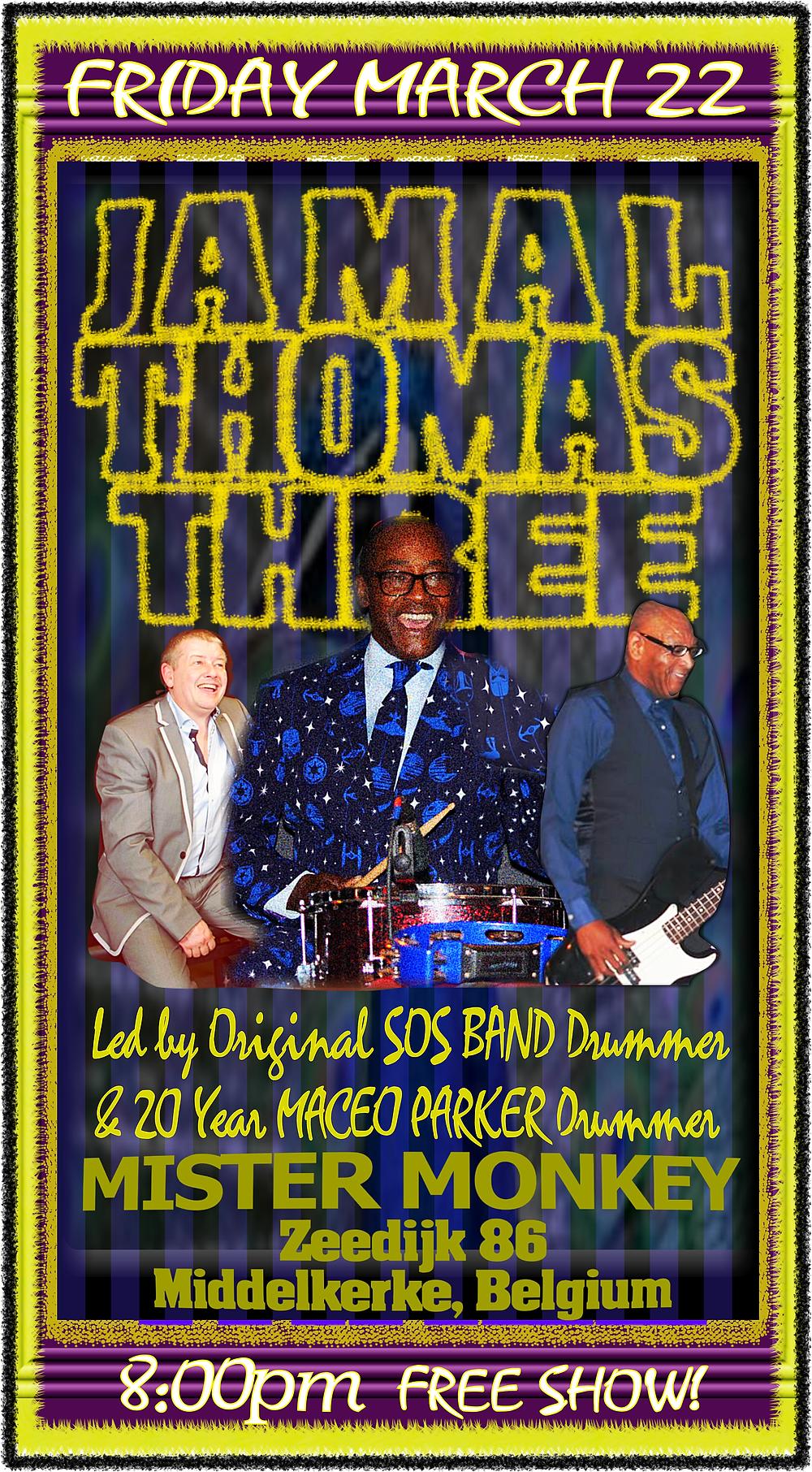 Jamal Thimas, Myke Rock & Eddie Alberts Live at Mister Monkey in Middelkerker, Belgium!