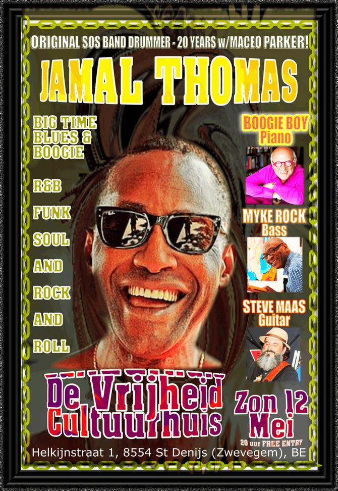 Jamal Thomas (Original SOS Band & 20-Year Maceo Parker Drummer) SUN MAY 12 IN CONCERT at De Vrij