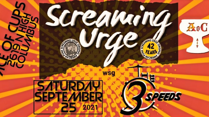 Screaming Urge celebrates 42 Years Saturday September 25 with The 3 Speeds at Ace of Cups, Columbus!