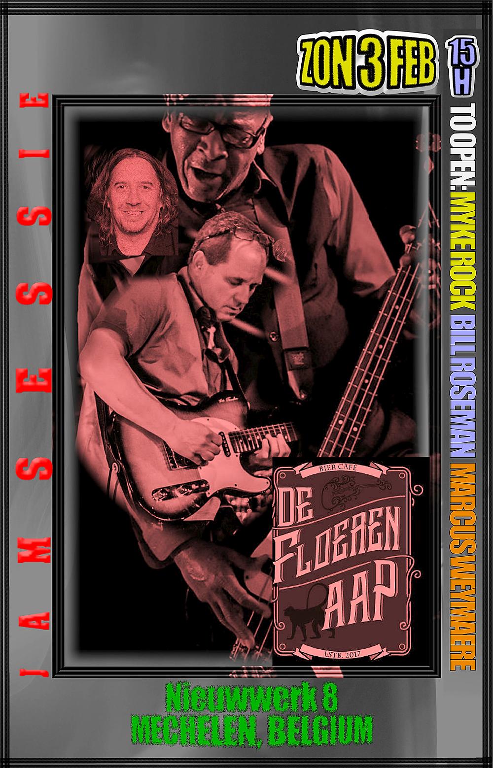 Myke Rock, Marcus Weymaere & Bill Rosmean Open the Jamsessie at De Floeren Aap Zon 3 Feb!