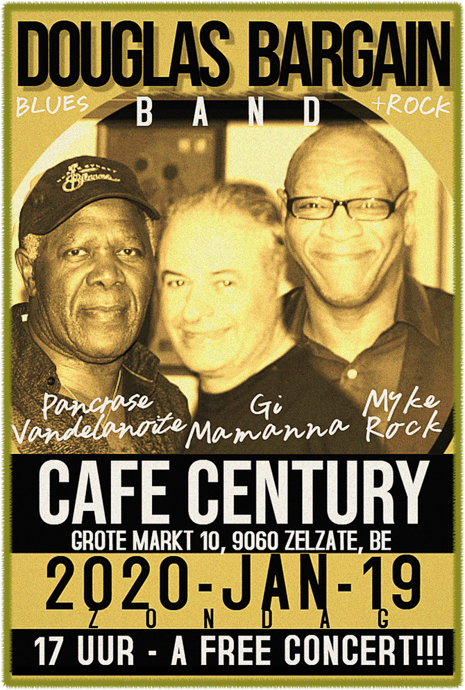 Myke Rock joins Douglas Bargain Band for a Sunday 19 January Concert at Cafe Century in Zelzate!