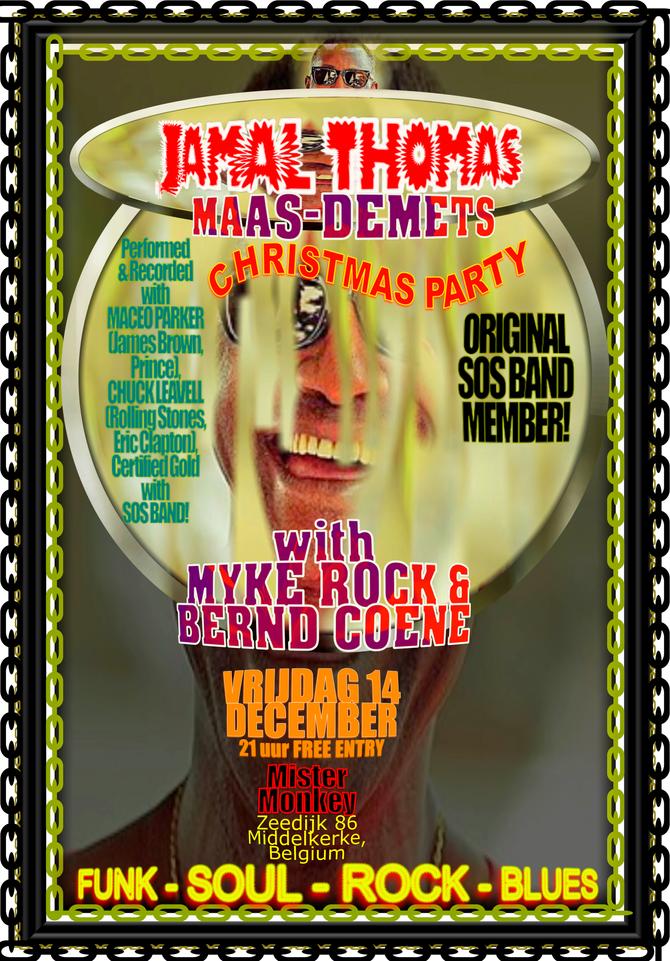 Jamal Thomas (Original SOS Band Member & Long Time Maceo Parker Member), MaasDemets, Rock &