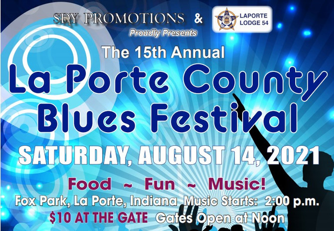 Ray Fuller and the Bluesrockers headline the La Porte County (IN) Blues Festival Saturday, August 14