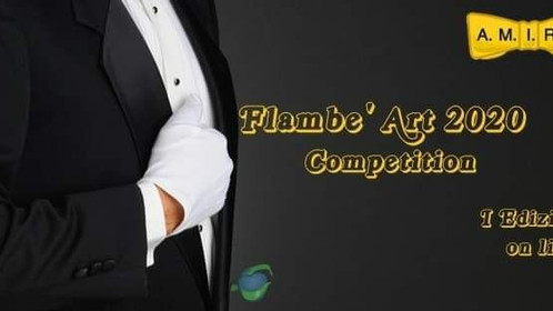 """""""FLAMBE' ART COMPETITION"""""""