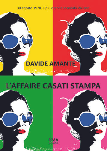 L'AFFAIRE CASATI STAMPA