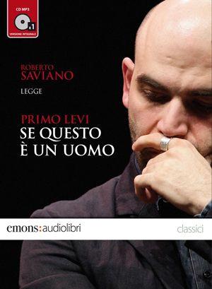 """Saviano legge (male) """"Se questo e' un uomo"""""""