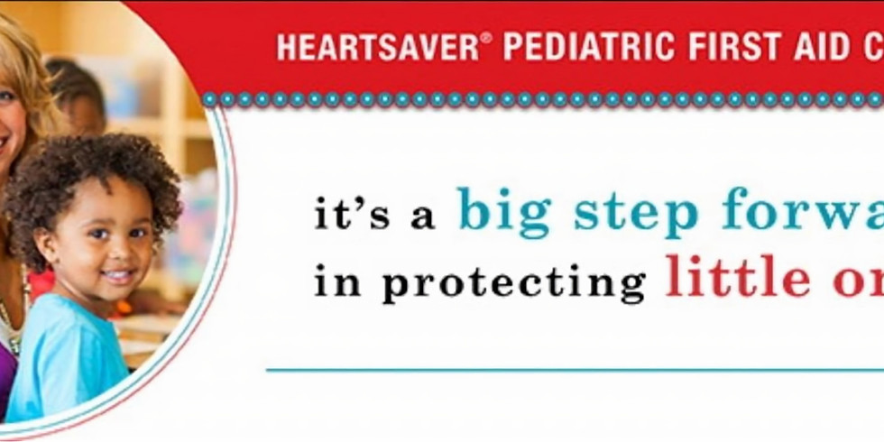 Pediatric First Aid & CPR Certification Class