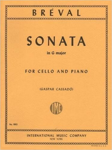 Bréval: Sonata In G Major Op. 12 No. 5 for Cello and Piano