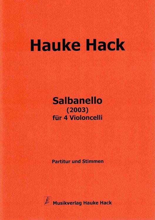 Hack: Salbanello für 4 Violoncelli