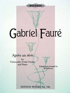 Fauré: Après un rêve (Arranged for Violoncello and Piano)