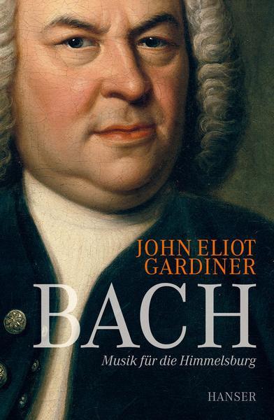 Bach. Musik für die Himmelsburg